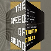 Speed of Sound Audiobook by Thomas Dolby Narrated by Thomas Dolby