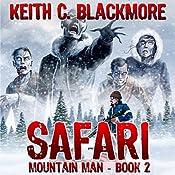 Safari: Mountain Man, Book 2 | Keith C. Blackmore