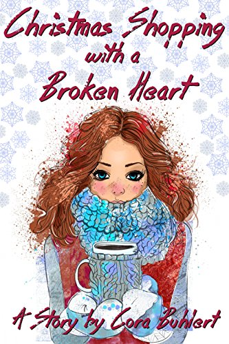 Christmas Shopping with a Broken Heart by [Buhlert, Cora]