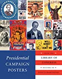 Best History Posters - Presidential Campaign Posters: Two Hundred Years of Election Review