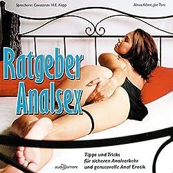 Ratgeber Analsex. Tipps und Tricks für sicheren Analverkehr und genussvolle Anal Erotik