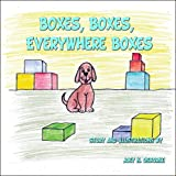 Boxes, Boxes, Everywhere Boxes, Joey N. Osborne, 1607497328