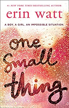One Small Thing: the gripping new page-turner essential for summer reading 2018! by [Watt, Erin]