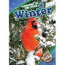 Winter (Blastoff! Readers, Level 2: Seasons of the Year)