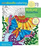 Zendoodle Coloring: Birds and Butterflies: Delicate Beauties to Color and Display