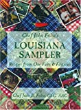Louisiana Sampler : Recipes from Our Fairs and Festivals, Folse, John D., 096251523X