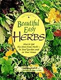 Beautiful Easy Herbs, Laurence Sombke, 087596771X