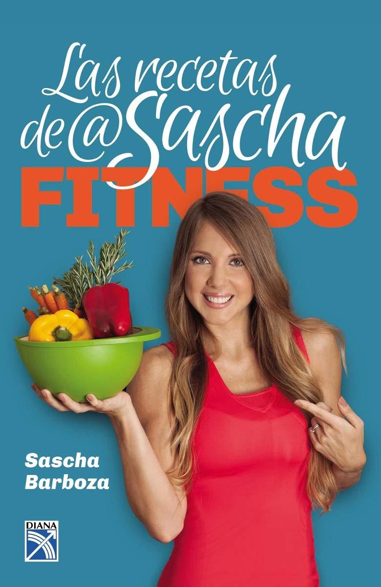 LAS RECETAS DE SASCHA FITNESS: Amazon.es: Sascha ...