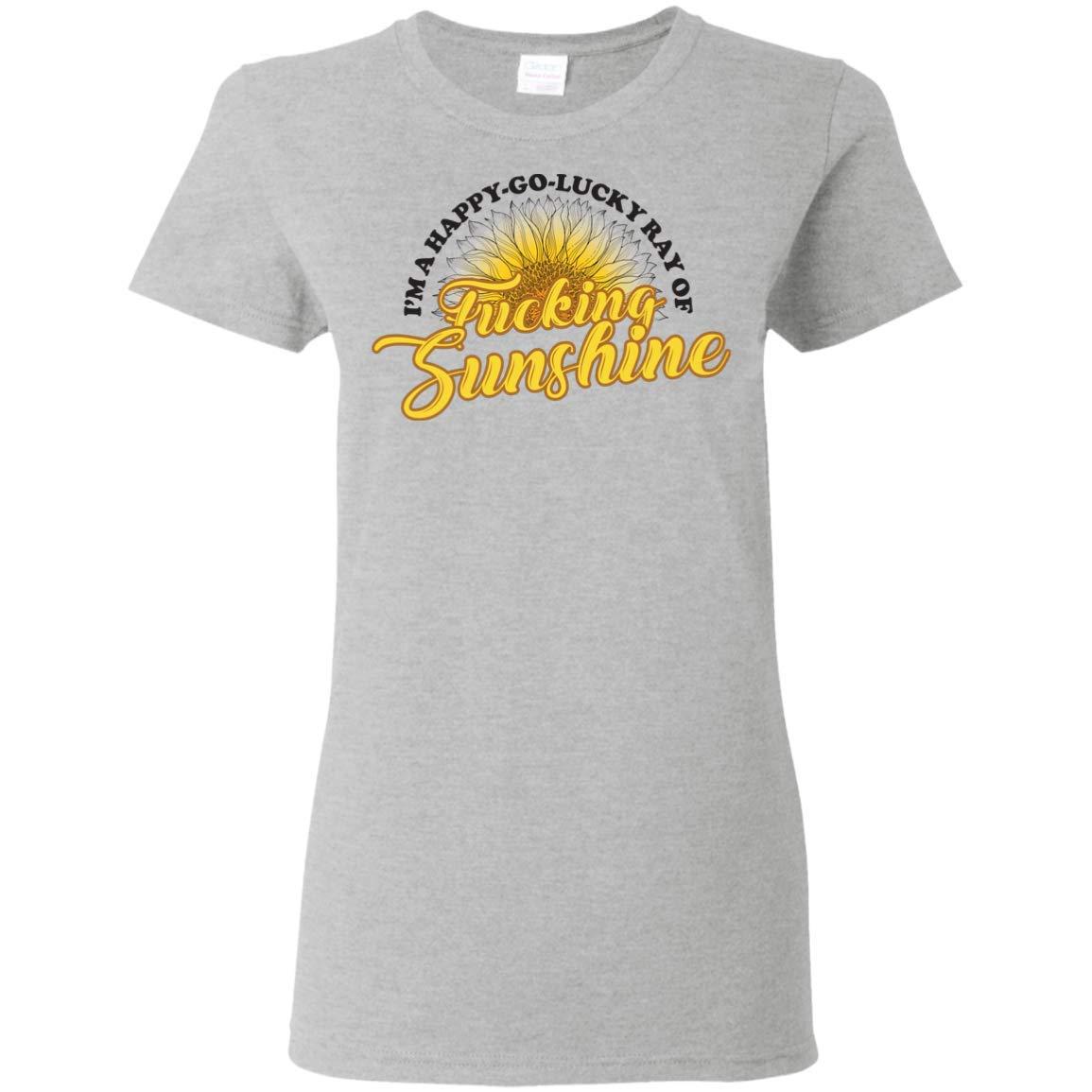 Pixhe Im A Happy Go Lucky Ray Of Fucking Sunshine Tshirt