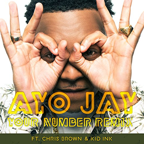 Your Number Remix [Explicit] (Yours Chris Brown)