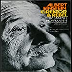 Albert Einstein, Creator & Rebel | Banesh Hoffmann,Helen Dukas