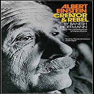 Albert Einstein, Creator & Rebel Audiobook