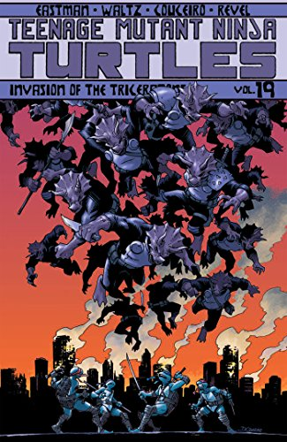 Teenage Mutant Ninja Turtles Volume 19: Invasion of the Triceratons