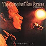 The Compleat Tom Paxton - Recorded Live