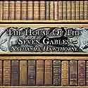 The House of the Seven Gables Hörbuch von Nathaniel Hawthorne Gesprochen von: Pat Bottino