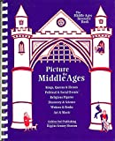 Picture the Middle Ages: The Middle Ages Resource Book