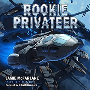Rookie Privateer Hörbuch