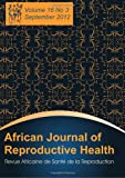 African Journal of Reproductive Health, , 1612336183