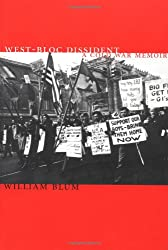 West-Bloc Dissident: A Cold War Political Memoir