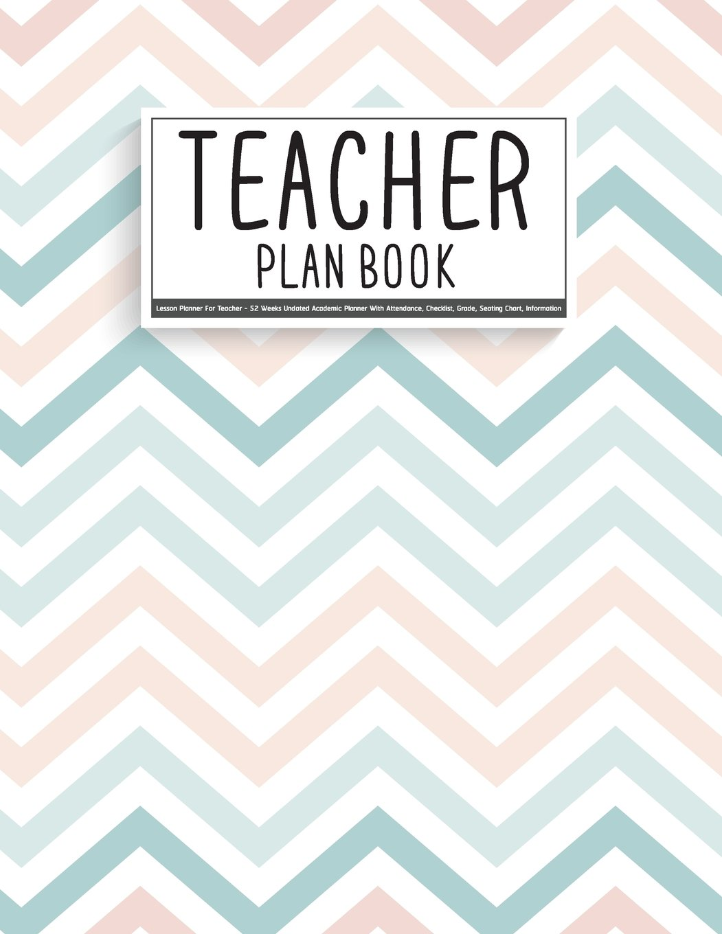 teacher plan book lesson planner for teacher 52 weeks undated