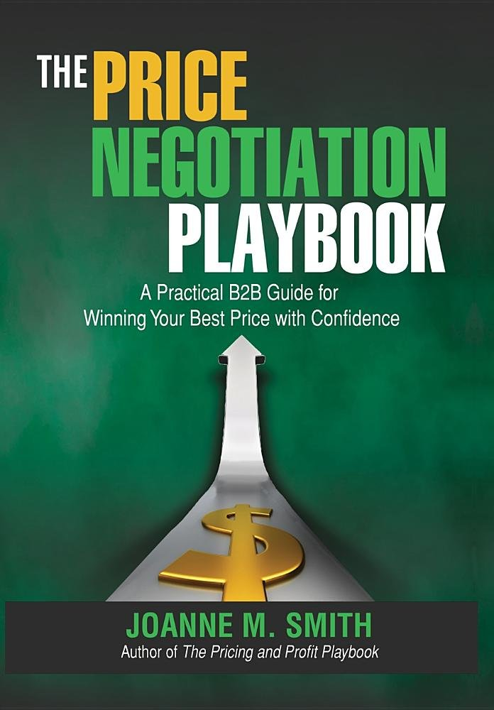 The Price Negotiation Playbook: A Practical B2B Guide for Winning Your Best Price with Confidence