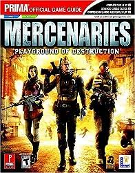 Mercenaries Playground of Destruction: Prima Official Game Guide