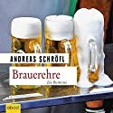 Brauerehre: Ein Bierkrimi Audiobook by Andreas Schröfl Narrated by Christian Jungwirth