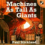 Machines as Tall as Giants, Paul Stickland, 0140559116