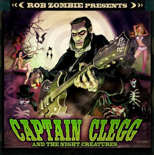 Rob Zombie Pres: Captain Clegg & Night Creatures