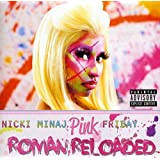 Pink Friday…Roman Reloaded