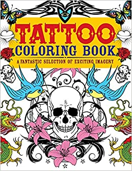 tattoo coloring book a fantastic selection of exciting imagery chartwell coloring books patience coster 9780785830429 amazoncom books - Tattoo Coloring Books