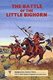 The Battle of Little Bighorn, Mark Henckel, 1560440422