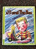 JD and the Bee, Larue W. Selman, 089868093X
