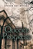 Queer's Progress, Steven Key Meyers, 1626466475