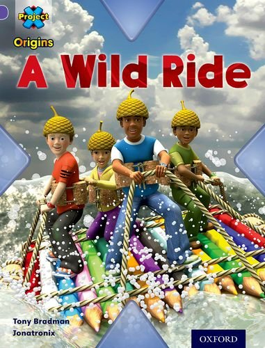 Read Online Project X Origins: Purple Book Band, Oxford Level 8: Water: A Wild Ride ebook