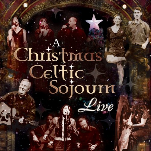A Christmas Celtic Sojourn, Live by Unknown