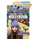 Snarky Goes To Hollywood: A Novel