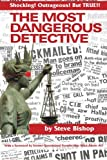 The Most Dangerous Detective, Steve Bishop, 1480253790