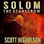 The Scarecrow: A Supernatural Thriller (Solom Book 1) | Scott Nicholson