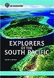 Explorers of the South Pacific, Daniel E. Harmon, 1590840577