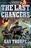 The Last Chancers, Gav Thorpe, 1844163008