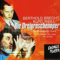 Weill/Brecht - Die Dreigroschenoper