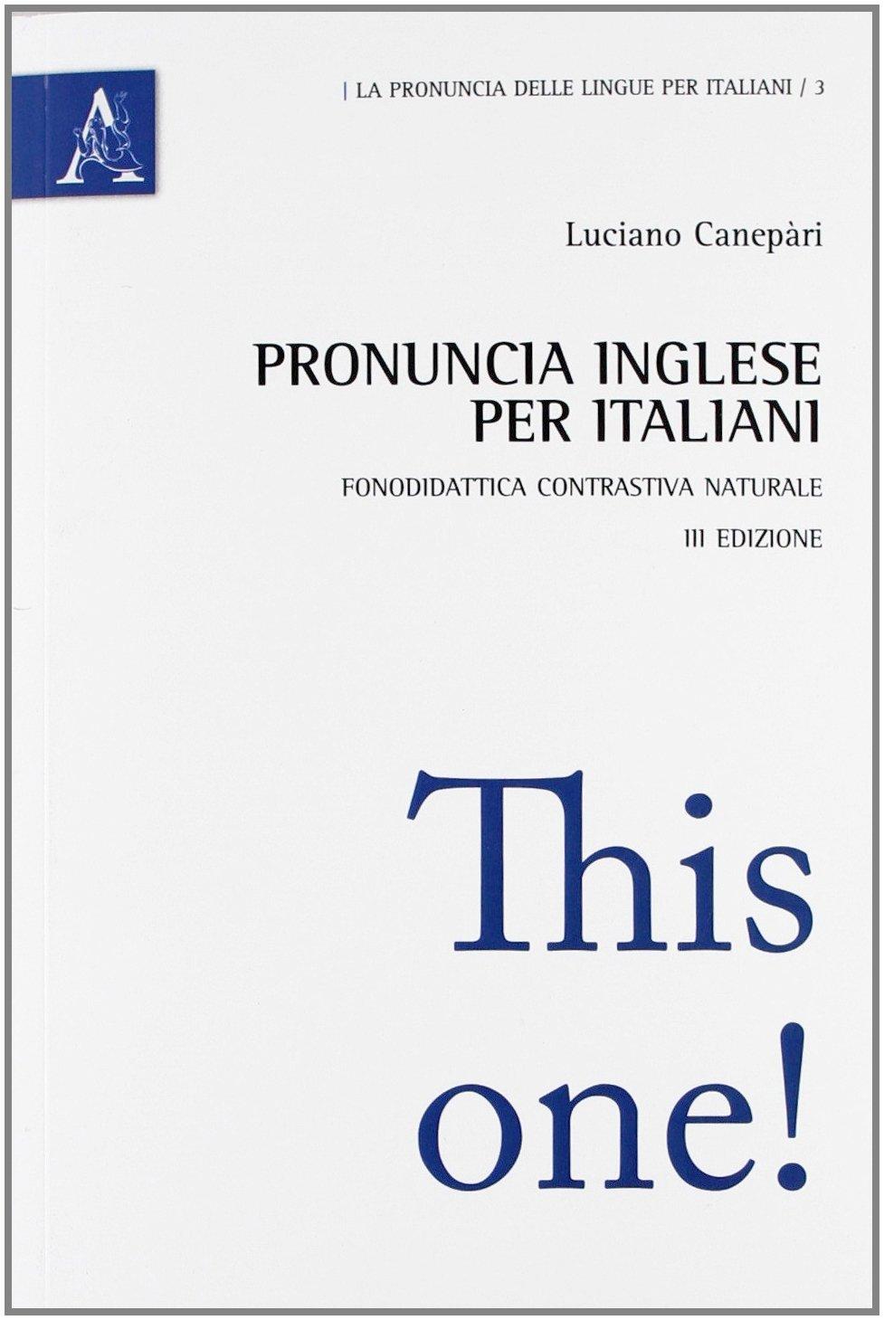 PRONUNCIA INGLESE PER ITALIANI