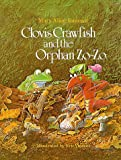 Clovis Crawfish and the Orphan Zo-Zo, Mary Alice Fontenot, 0882893122