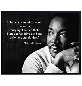 Martin Luther King Jr. Darkness Quote Wall Art Print - Ready to Frame Photo (8X10) - Home Decor - Makes a Great Educational Gift for Schools and Teachers - MLK Inspirational and Motivational