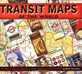 Transit Maps of the World, Mark Ovenden, 0143112651