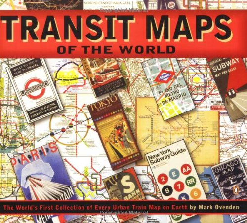 London Underground Subway System (Transit Maps of the World: The World's First Collection of Every Urban Train Map on Earth)