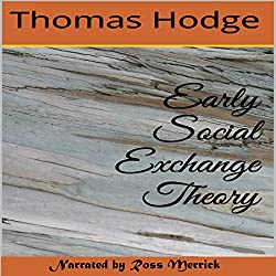 Early Social Exchange Theory