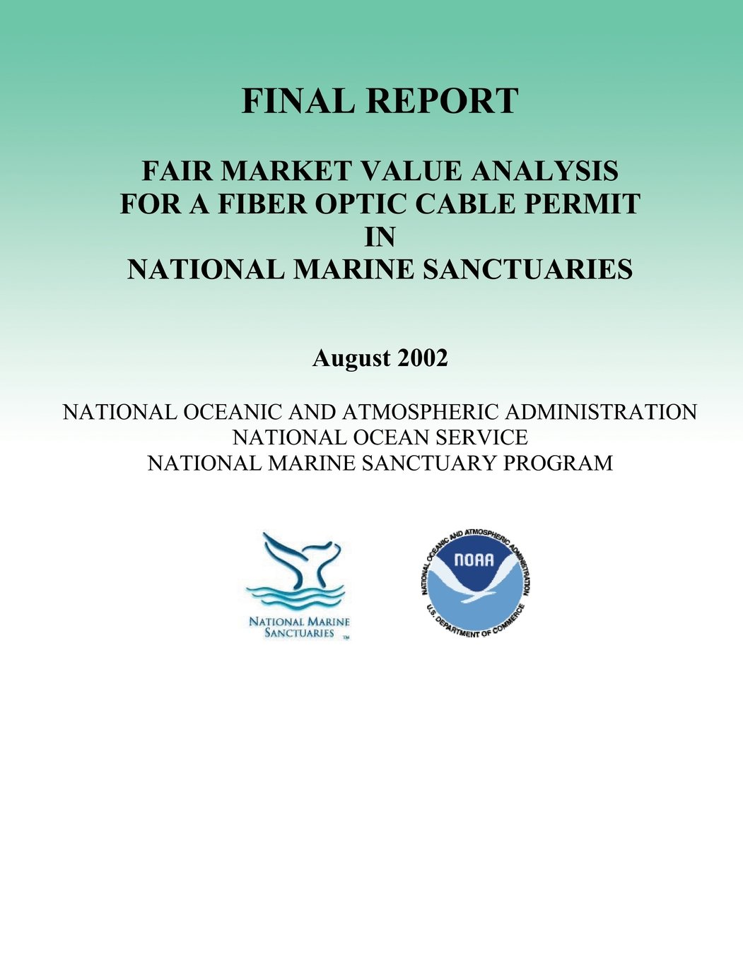 Download Fair Market Value Analysis for a Fiber Optic Cable Permit in National Marine Sanctuaries-Final Report ebook