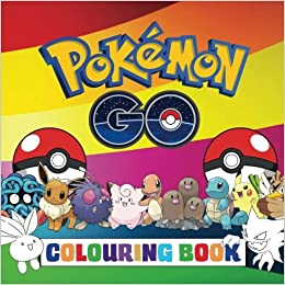 pokmon go colouring book fantastic childrens colouring book containing every pokmon from the hit pokmon go game amazoncouk andy jackson